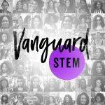 #VanguardSTEM empowers Women of Color